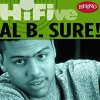 Al B. Sure - Rhino Hi-Five: Al B. Sure!