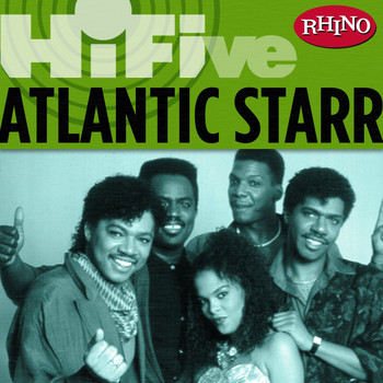 Atlantic Starr - Rhino Hi-Five: Atlantic Starr