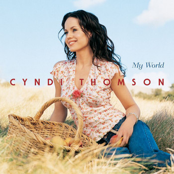 Cyndi Thomson - My World
