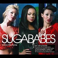 Sugababes - Follow Me Home