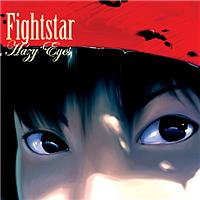 Fightstar - Hazy Eyes