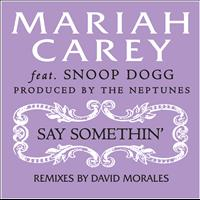 Mariah Carey - Say Somethin' (David Morales Remix)