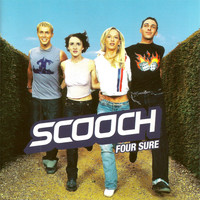 Scooch - Four Sure
