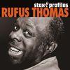 Stax Profiles - Rufus Thomas by Rufus Thomas