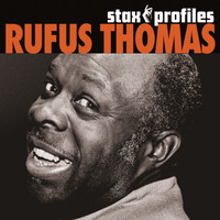Rufus Thomas - Stax Profiles - Rufus Thomas