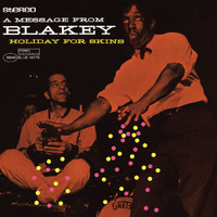 Art Blakey - Holiday For Skins