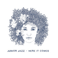Junior Jazz - Here it comes