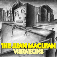 The Juan MacLean - Visitations