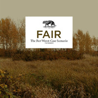 Fair - The Best Worst-Case Scenario