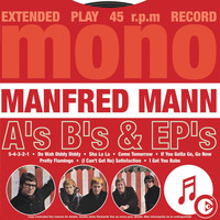 Manfred Mann - A's B's & EP's