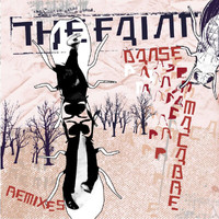 The Faint - Danse Macabre Remixes