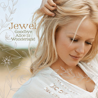 Jewel - Goodbye Alice In Wonderland (U.S. Standard Version)