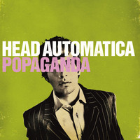 Head Automatica - Popaganda (U.S. Version [Explicit])
