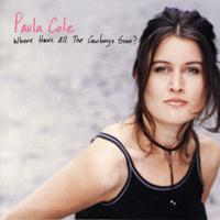 PAULA COLE - Where Have All The Cowboys Gone