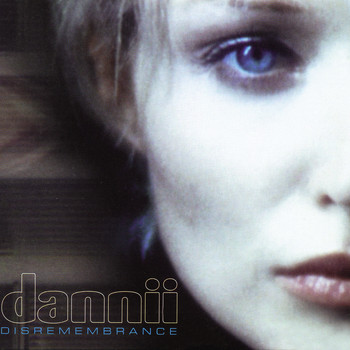Dannii Minogue - Disremembrance