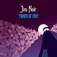Jim Noir - Tower Of Love (Deluxe Version)
