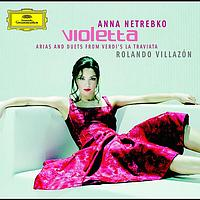 Anna Netrebko - VIOLETTA - Arias and Duets from Verdi's La Traviata