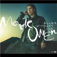 Mark Owen - Alone Without You