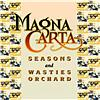 Seasons + Songs From Wasties Orchard by Magna Carta