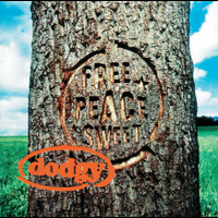 Dodgy - Free Peace Sweet
