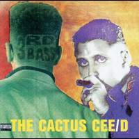 3rd Bass - The Cactus Cee/D