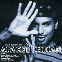 Apache Indian - The Best Of