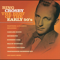 Bing Crosby - The Best of the Early 50's
