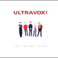 Ultravox! - The Island Years
