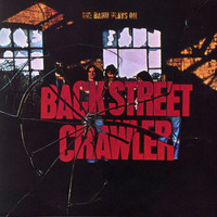 Back Street Crawler - The Band Plays On (US Internet Release)