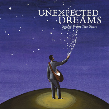 Various Artists - Unexpected Dreams - Songs From The Stars