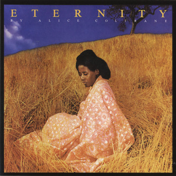 Alice Coltrane - Eternity