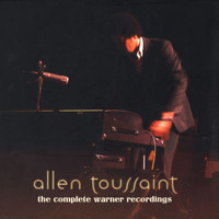 Allen Toussaint - The Complete Warner Bros. Recordings