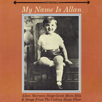 Allan Sherman - My Name Is Allan