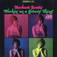 Barbara Lewis - Working On A Groovy Thing