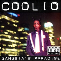 Coolio - Gangsta's Paradise (Explicit)