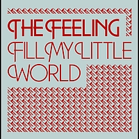 The Feeling - Fill My Little World (Acoustic Version)