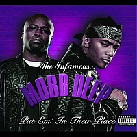 Mobb Deep - Put 'Em In Their Place (International Version)