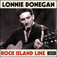 Lonnie Donegan / Chris Barber and his Jazz Band - Rock Island Line