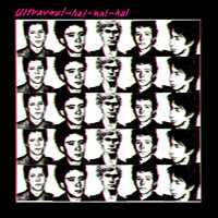 Ultravox! - Ha! Ha! Ha! (Remastered & Expanded)