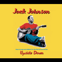 Jack Johnson and Friends - Upside Down (Sessions@AOL)