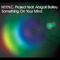 MYNC Project - Something On Your Mind (Steve Mac Vocal Mix)