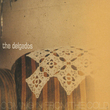 The Delgados - Coming In from the Cold