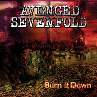 Avenged Sevenfold - Burn It Down (Explicit)