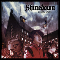 Shinedown - Us And Them (Explicit)
