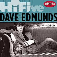 Dave Edmunds - Rhino Hi-Five: Dave Edmunds