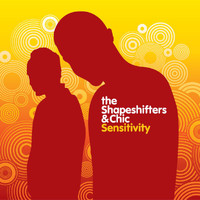 The Shapeshifters - Sensitivity