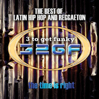3-2 Get Funky - The Time Is Right (Explicit)