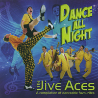 THE JIVE ACES - Dance All Night