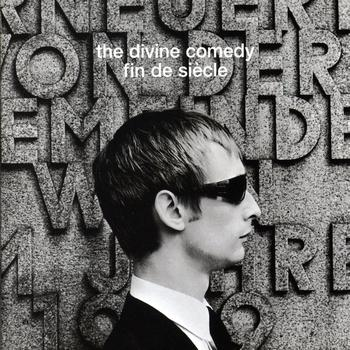 The Divine Comedy - Fin de Siecle