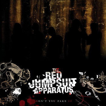 The Red Jumpsuit Apparatus - Don't You Fake It